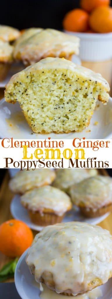 Ginger Clementine Lemon Poppy Seed Muffins