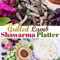 Grilled Lamb Shawarma Platter pin