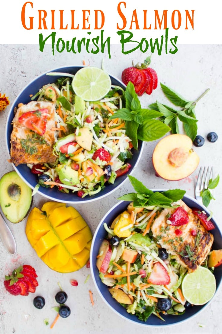Grilled Salmon Nourish Bowls | these are packed with vitamins and protein from shredded Brussel sprouts, Napa cabbage, kohlrabi, broccoli, sweet seasonal fruits, grilled salmon and a chia seed orange dressing. #cleaneating, #healthy, #bowls, #salmon, #dinner, #mealprep, #realfood