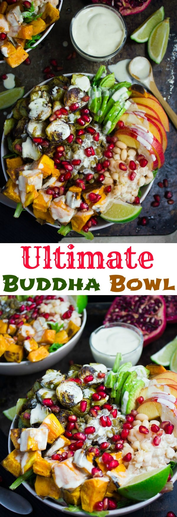 The ULTIMATE Buddha Bowl with Tahini Dressing | These healthy Harvest Buddha Bowls with Lentils, Roasted Sweet Potatoes, Brussels Sprouts, Apples, Pomegranate Arils and Tahini Dressing are not only gorgeous but also super filling, healthy and nourishing! Pack them for lunch to fuel up for the day! #healthylunches, #buddhabowl, #easyrecipes, #fall, #realfood, #cleaneating, #vegetarian