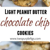 Healthy Peanut Butter Chocolate Chip Cookies - Pin
