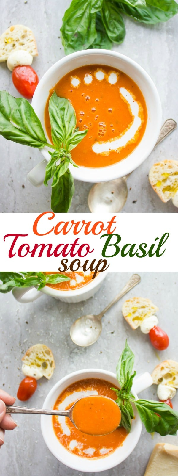 Creamy Carrot Tomato Basil Soup | Try this Creamy Tomato Basil Soup full of incredible flavours - naturally thickened by roasting the vegetables in the oven and pureeing them! Make this easy soup with stock for a healthy vegan lunch or use cream for an extra rich and indulgent version. #soup, #vegetarian, #creamy, #healthy, #vegetable, #roasted, #starter