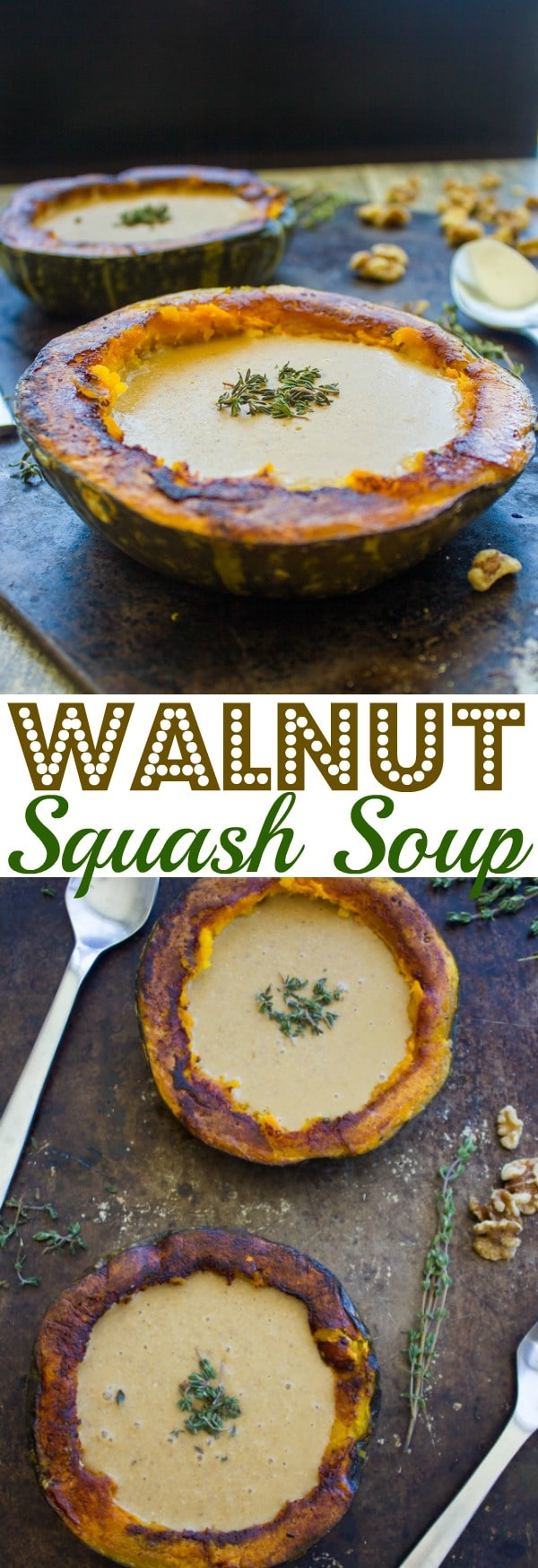 Sweet kabocha squash paired with walnuts and pureed till velvety smooth! This Walnut and Squash Soup is the perfect warming comfort food! Serving this vegan squash soup in roasted squash cups takes this fall soup to the next level. #squashsoup, #fallrecipes, #halloweenrecipes, #thanksgiving