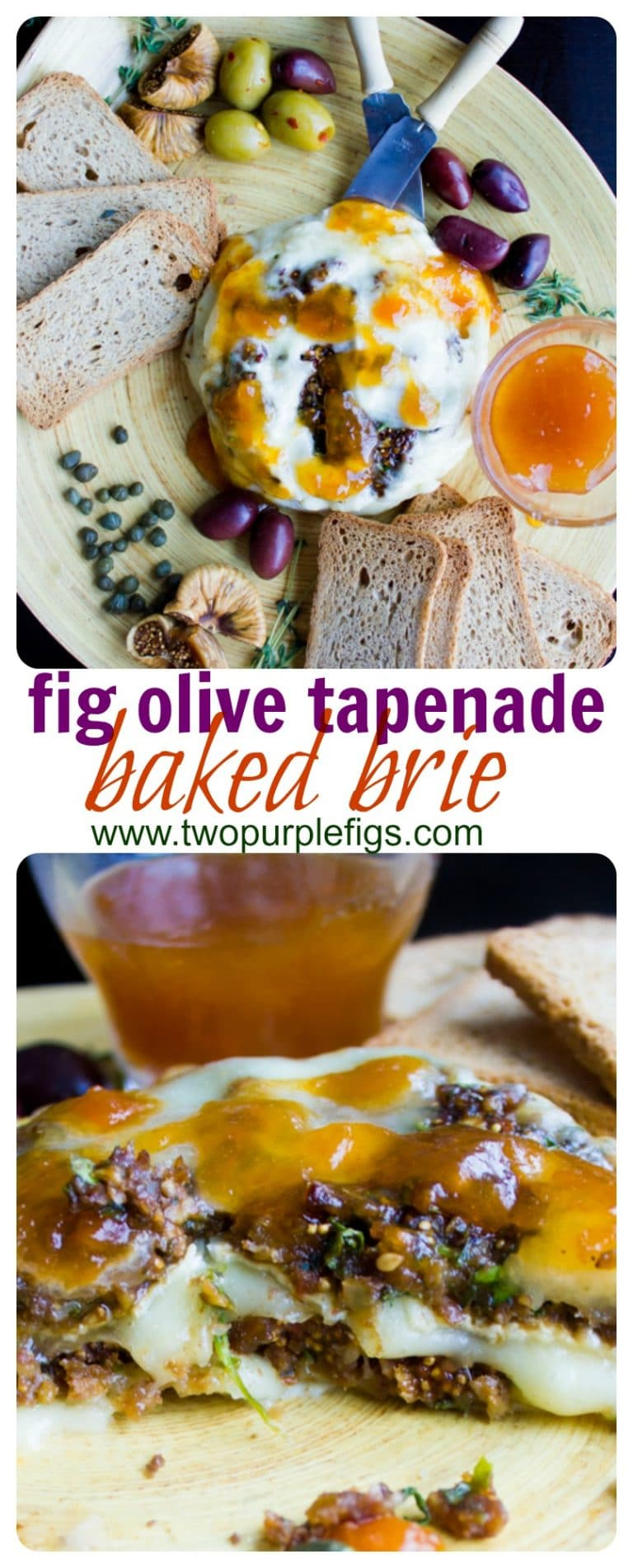 Baked Brie Stuffed with Fig Olive Tapenade