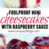 Mini Raspberry Cheesecakes with raspberry sauce