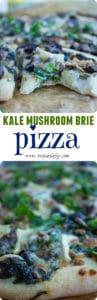 Kale Mushroom Brie Pizza Pin
